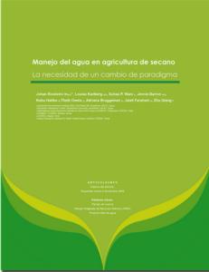 MANEJO DEL AGUA EN AGRICULTURA DE SECANO: LA NECESIDAD DE UN CAMBIO DE PARADIGMA