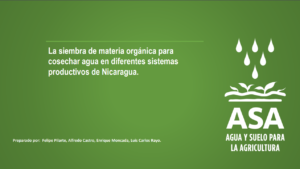 Evidencia ASA: La siembra de materia orgánica para cosechar agua