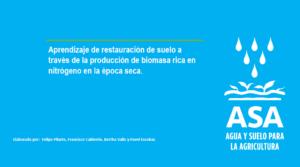 Evidencia ASA: restauración de suelo a través de la producción de biomasa